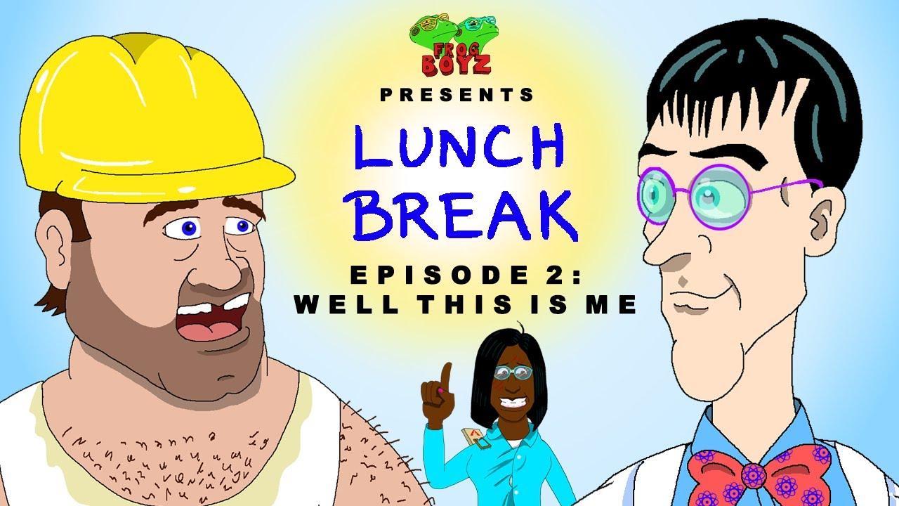 Lunch Break | Original Webseries | Episode 2 | Well This is Me