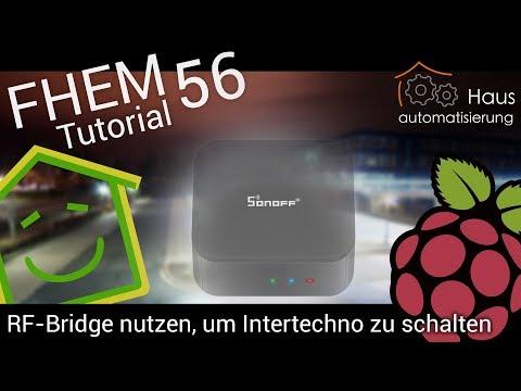 fhem-tutorial-part-56:-sonoff-rf-bridge---intertechno-stecker-schalten-|-haus-automatisierung.com