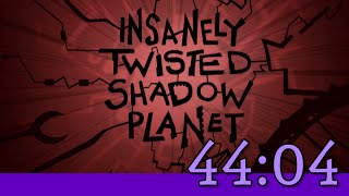 Insanely Twisted Shadow Planet Any% PB 44:04