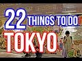 22 Things To Do in Tokyo, Japan (MUST SEE Attractions)