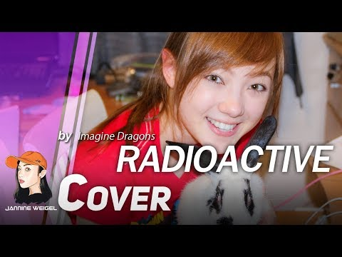 Radioactive - Imagine Dragons cover by Jannine Weigel (พลอยชมพู ...