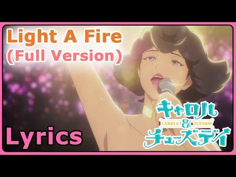 Light A Fire Full Version With Lyrics Angela | Carole And Tuesday [1080p]