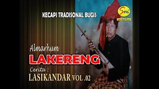 Download Mp3  Vol 2  Cerita Lasikandar Oleh Almarhum Lakereng