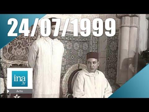 20h Antenne 2 du 24 juillet 1999 - Le Roi du Maroc est mort | Archive INA