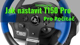 [4K] Thrustmaster T150 Pro- Nastavení pro počítač
