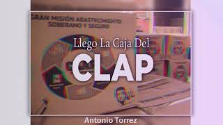 Antonio Torrez  ✘ Llego La Caja Del Clap ✘ (OficialMusic)