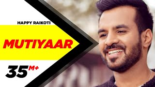 mutiyaar-full-song-happy-raikoti-parmish-verma-latest-punjabi-song-2017-speed-records