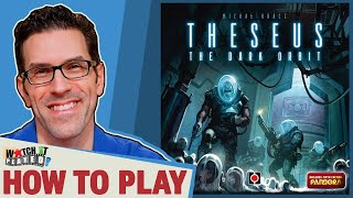 Theseus: The Dark Orbit - How To Play
