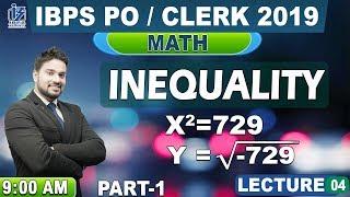 Inequality | Maths | IBPS PO/Clerk 2019 | 9:00 am