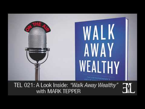 Walk Away Wealthy TEL 21