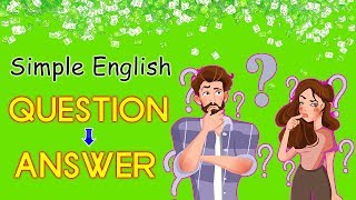 500 Basic English Question and Answers for daily conversation