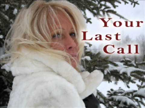 Your Last Call - Cindy Oldfield.wmv