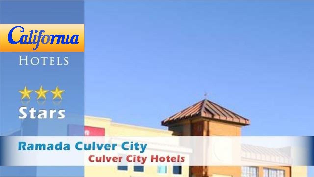 Ramada Culver City Hotels California