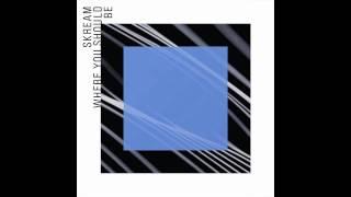 Skream — Where You Should Be ft. Sam Frank (Jack Beats Remix) [Official]