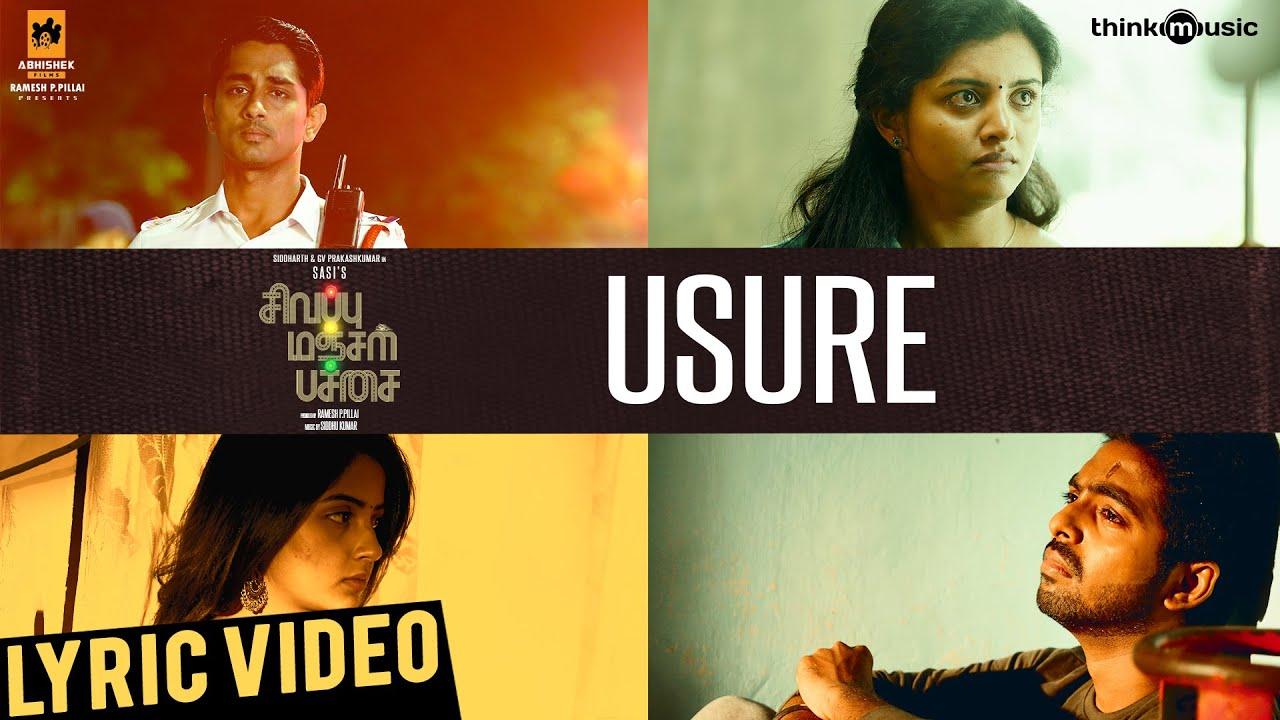 Download Sivappu Manjal Pachai   Usure Song Lyric Video   Siddharth, G.V.Prakash Kumar   Sasi   Siddhu Kumar