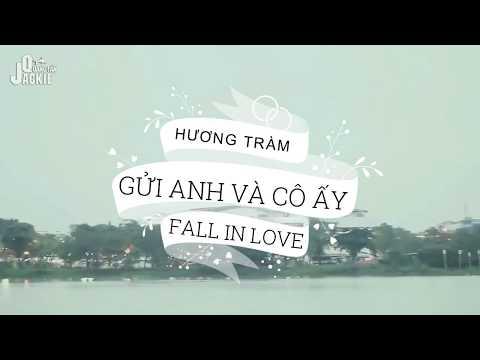 Gửi Anh Và Cô Ấy (#GAVCA) - Hương Tràm  MV Lyrics Cảm Động
