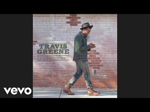 Travis Greene - Intentional (Album Version)[Audio]