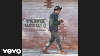 vuclip Travis Greene - Intentional (Album Version)[Audio]