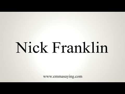 How To Pronounce Nick Franklin