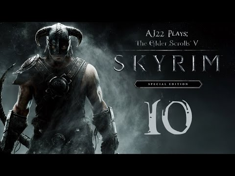 AJ Plays: Skyrim Special Edition - College Days | Episode Ten