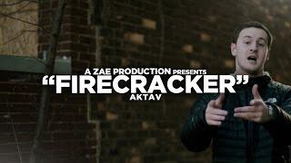 Aktav - Firecracker (Official Music Video) Shot By @AZaeProduction
