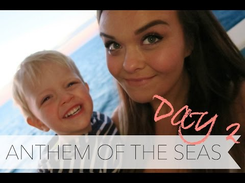ANTHEM OF THE SEAS DAY 2 | Charlotte Taylor