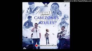 Cabezones Azules (En Vivo 2018) Los Hijos De Garcia