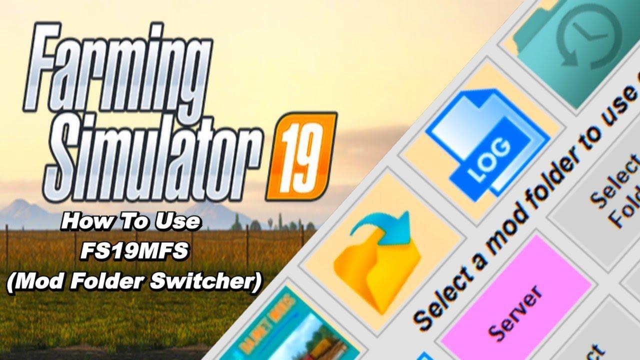 How to use the FS19 MFS (Mod Folder Switcher) - Самые лучшие видео