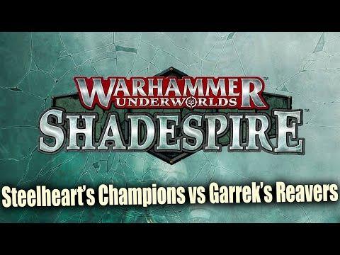 Steelheart's Champions vs Garrek's Reavers Warhammer Shadespire : Underworlds Ep 5