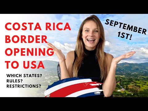 Costa Rica BORDER OPENING TO USA 🇨🇷  Which States Are Allowed? 🇱🇷