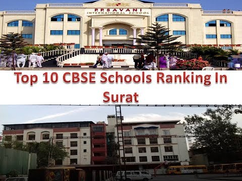 Top 10 CBSE Schools Ranking In Surat