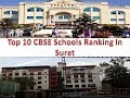 Top 10 CBSE Schools Ranking In Surat | Refer Description Box For Details