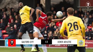 Salford City 1-3 Dover Athletic   National League 16/02/18