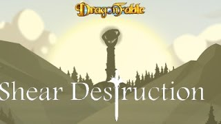 Dragon Fable Shear Destruction