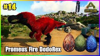 ARK: LostIsland #14 - Thu Phục Promeus Fire DodoRex và Phi Vụ Trộm Hết Trứng Rồng Lửa Điện Độc