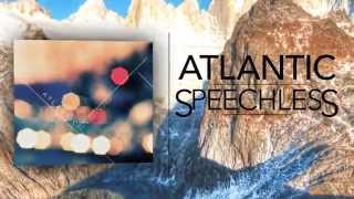 Atlantic - Speechless