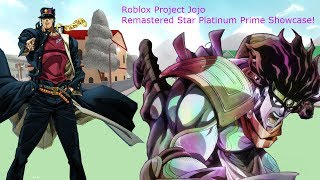 Roblox Project Jojo Remastered Star Platinum Prime Showcase!