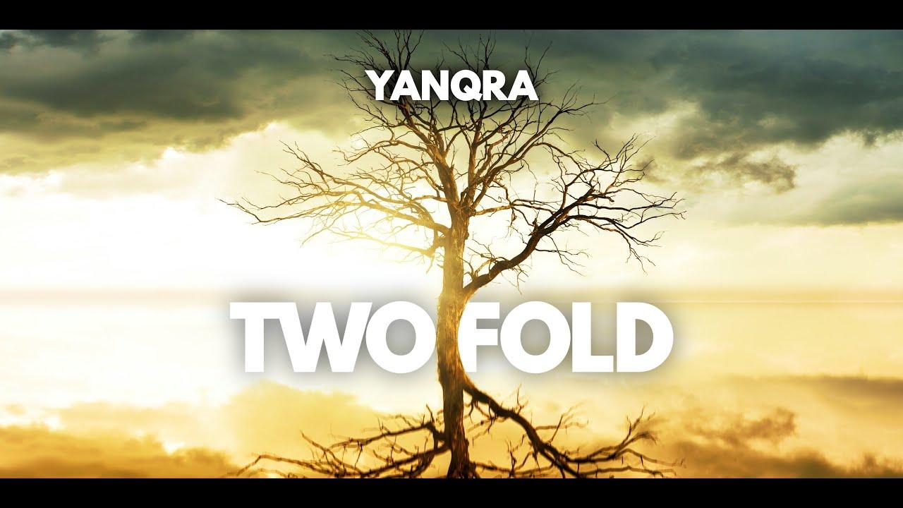 YANQRA - Twofold