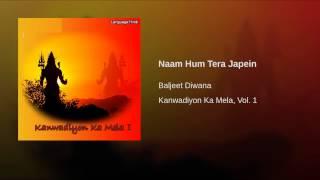 Naam Hum Tera Japein