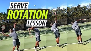 Serve Rotation Transformation | Tennis Lesson (Part 2 of 2)