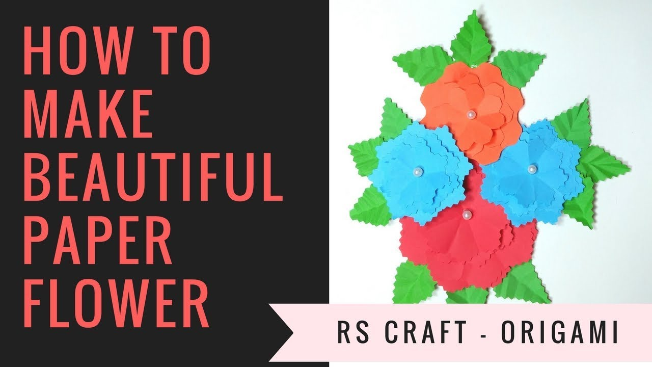 How To Make Beautiful Flowers With Paper Images Flower Wallpaper Hd