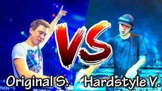 ORIGINAL SONG VS HARDSTYLE VERSION - Part II