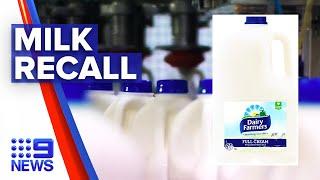 Dairy Farmers Recall Full Cream Milk From Supermarkets | Nine News Australia