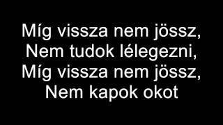 Akon - Come back to Me (Magyar szöveg)