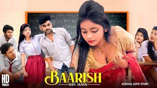 Baarish Ban Jaana | School Love Story | Payal Dev, Stebin Ben | Hindi Song 2021 | SBA Creation