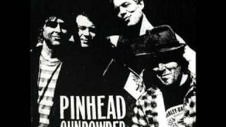 Pinhead Gunpowder - On The Ave