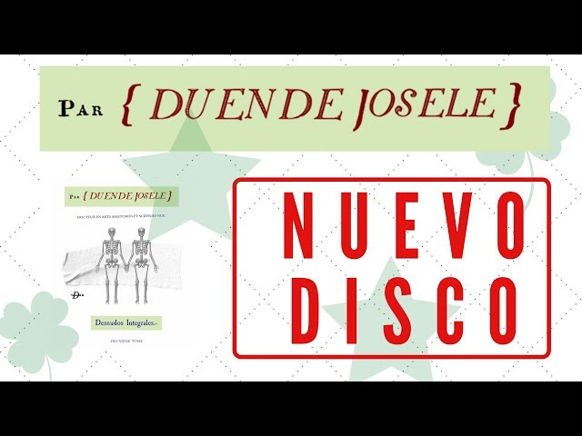 DUENDE JOSELE - Desnudos Integrales (Disco completo) ❤♫ ♬