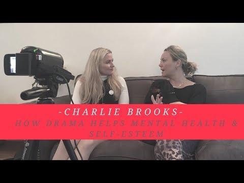 Charlie Brooks // How Drama Helps Mental Health & Self Esteem | HOPE