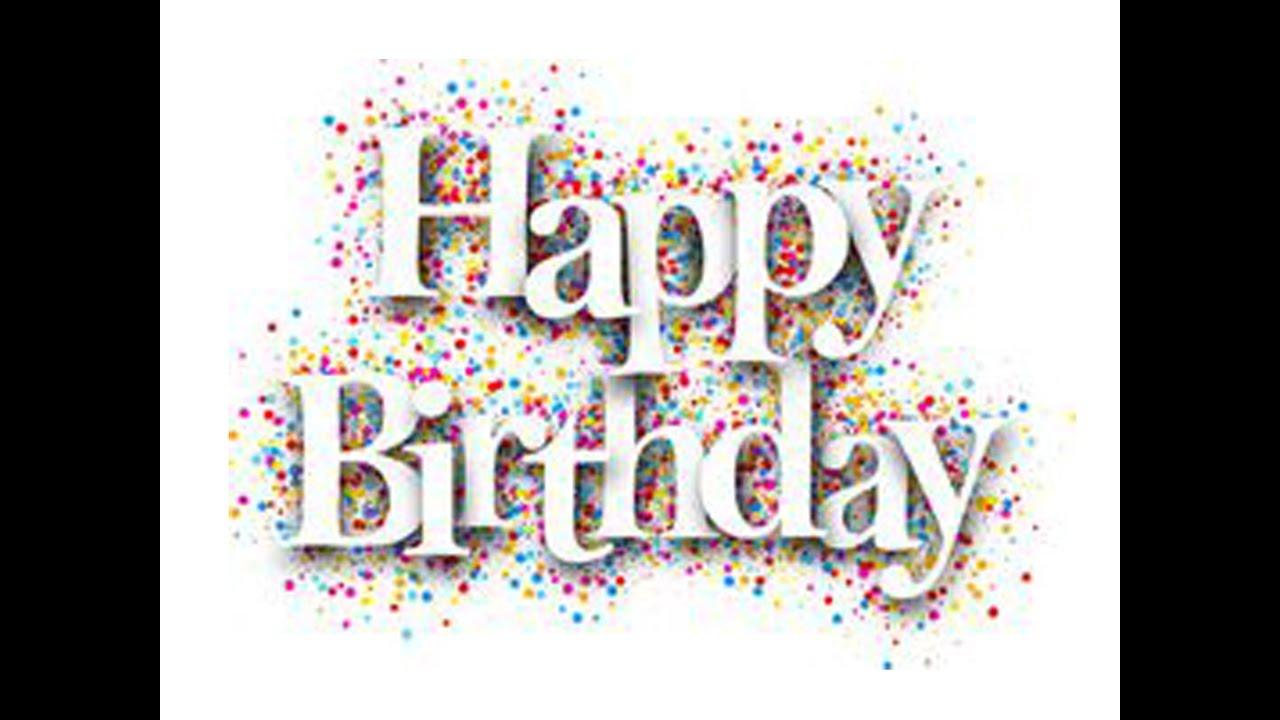 Birthday Wishes Hd Youtube