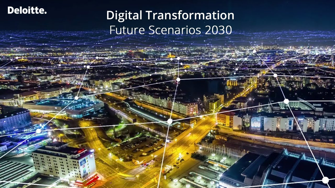 Download Digital Transformation: Future Scenarios 2030   Deloitte